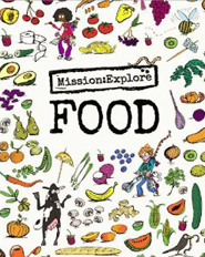 Mission: Explore - Food