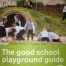 Thumbnail image for Developing your School Grounds – Useful Books